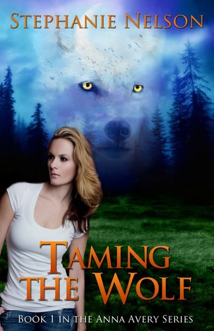 Taming the Wolf(Anna Avery 1)