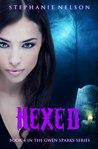 Hexed (Gwen Sparks, #4)