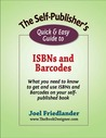 The Self-Publisher's Quick & Easy Guide to ISBNs and Barcodes