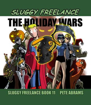 the holiday wars sluggy freelance 11 by pete abrams
