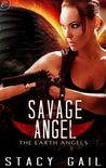 Savage Angel (Earth Angels, #2)