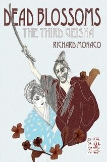 Dead Blossoms: The Third Geisha (Dead Blossoms, #1)