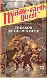 Treason at Helm's Deep (Middle-Earth Quest #2)
