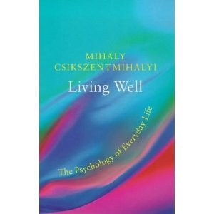 Living Well: The Psychology of Everyday Life