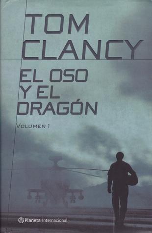 El oso y el dragón (John Clark, #3)