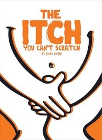 The Itch You Cant Scratch