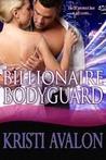 Billionaire Bodyguard (Billionaire Bodyguard, #1)