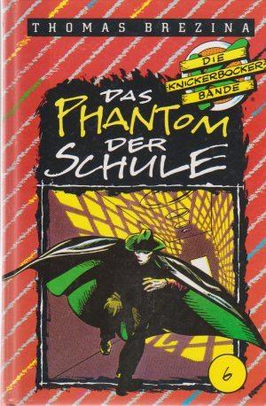 Das Phantom der Schule (Die Knickerbocker-Bande, #6)