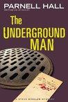 The Underground Man (Steve Winslow #3)