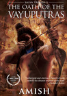 The Oath of the Vayuputras (Shiva Trilogy, #3) by Amish Tripathi