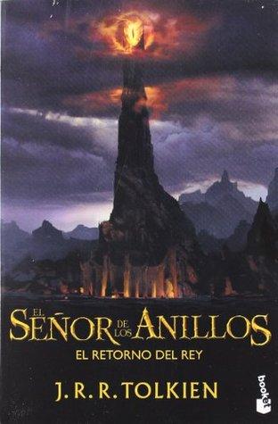 El retorno del Rey (The Lord of the Rings #3)