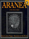 Aranea: A Story About A Spider