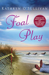 Foal Play (Colleen McCabe #1)