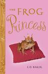 The Frog Princess (Tales of the Frog Princess, #1)