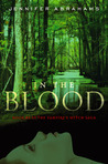 In The Blood (Vampire's Witch Saga, #2)