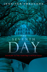 The Seventh Day (Vampire's Witch Saga, #3)