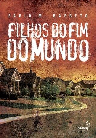 Filhos do Fim do Mundo by Fabio M. Barreto