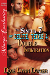 Double Infiltration by Dixie Lynn Dwyer