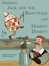 Jack and the bean-stalk. Humpty Dumpty