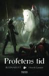 Profetens tid by Henrik Larsson