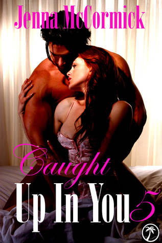 Caught Up in You: No More Denial (Edgeplay, #5)