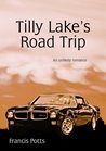 Tilly Lake's Road Trip
