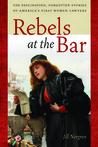 Rebels at the Bar...