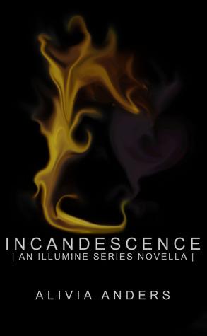 Incandescence (Illumine, #4.5)