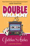 Double Whammy (Davis Way Crime Caper, #1)