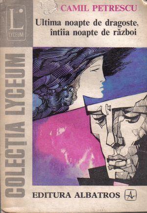 Ebook Ultima noapte de dragoste, întâia noapte de război by Camil Petrescu DOC!