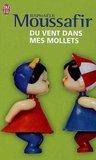Du Vent Dans Mes Mollets by Raphaële Moussafir