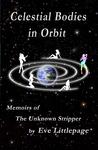 Celestial Bodies in Orbit by Eve Littlepage