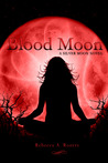 Blood Moon (Silver Moon, #3)