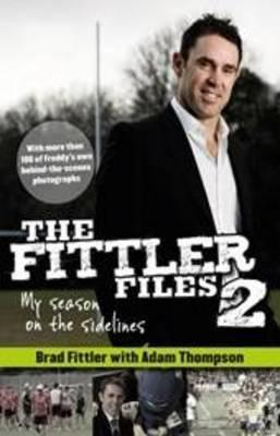 The Fittler files 2012: my season on the sidelines