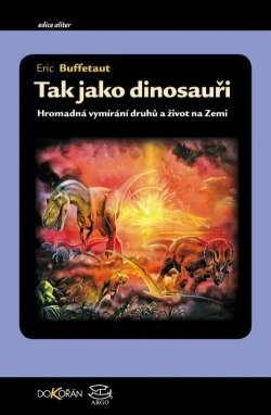 tak-jako-dinosaui-hromadn-vymrn-druh-a-ivot-na-zemi