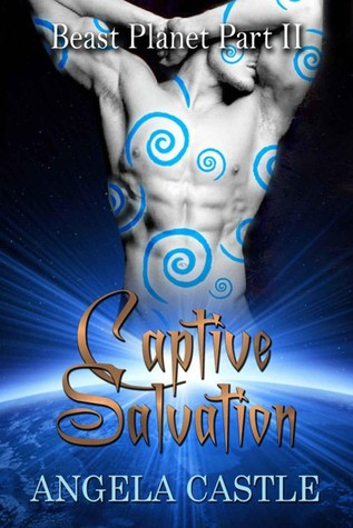 Captive Salvation (Beast Planet #2)