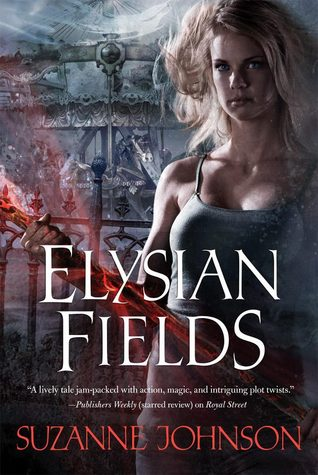 Elysian Fields(Sentinels of New Orleans  3)