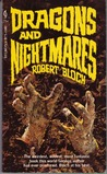 Dragons and Nightmares by Robert Bloch