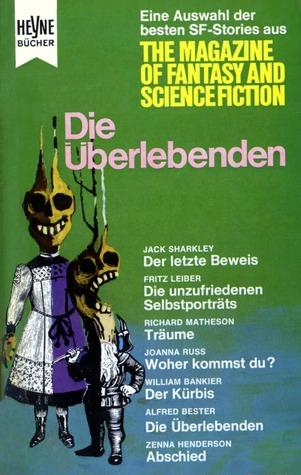 Die Überlebenden (Die besten Stories aus The Magazine of Fantasy and Science Fiction, #6)