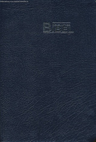 NeueLuther Bibel : Luther 2009