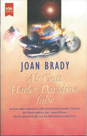 Als Gott Harley Davidson fuhr by Joan   Brady