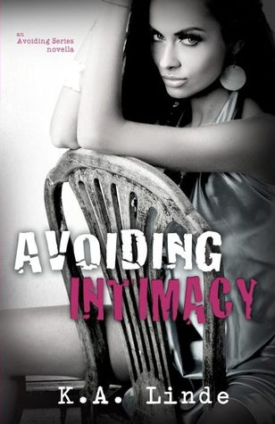 Avoiding Intimacy by K.A. Linde