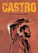 Castro by Reinhard Kleist
