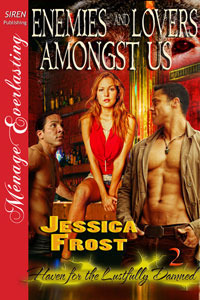 Enemies and Lovers Amongst Us (Haven for the Lustfully Damned, # 2 )