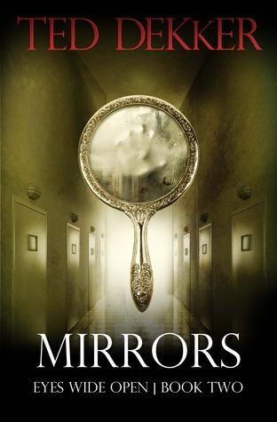 Mirrors (Eyes Wide Open, #2)