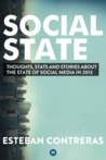 Social State: Thoughts, Stats and Stories about the State of Social Media in 2013