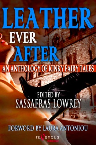 leather-ever-after-an-anthology-of-kinky-fairy-tales