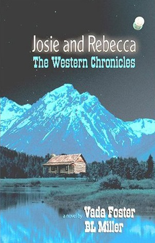 Josie and Rebecca: The Western Chronicles