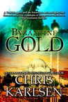 Byzantine Gold (Dangerous Waters)