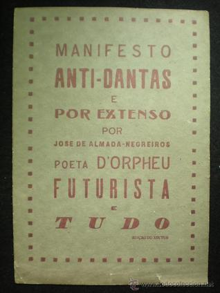manifesto-anti-dantas-e-por-extenso-por-jos-de-almada-negreiros-poeta-d-orpheu-futurista-e-tudo